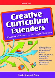 Creative Curriculum Extenders: Differentiated Projects for the English Classroom, Years 3-5