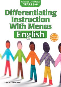 Differentiating Instruction With Menus: English for Years 3-6, Second Edition
