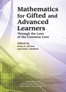 Mathematics for Gifted and Advanced Learners: Through the Lens of the Common Core