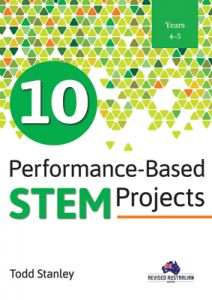 10 Performance-Based STEM Projects for Years 4-5