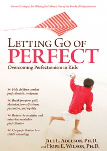 Letting Go of Perfect: Overcoming Perfectionism in Kids