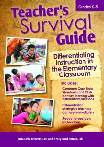 Teacher's Survival Guide: Differentiating Instruction in the Primary Classroom