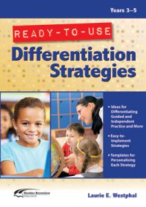 Ready-to-Use Differentiation Strategies, Years 3-5