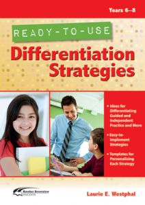 Ready-to-Use Differentiation Strategies, Years 6-8
