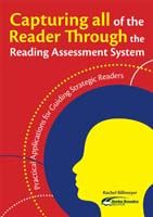 Capturing All of the Reader Through the Reading Assessment System, 2nd Edition