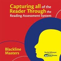 Capturing All of the Reader Through the Reading Assessment System: Capturing Reading Blackline Masters CD