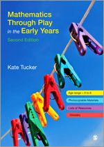 Mathematics Through Play in the Early Years, Second Edition