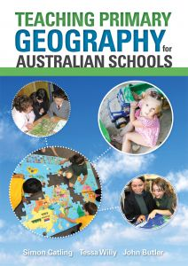 Teaching Primary Geography for Australian Schools Early Years - Year 6