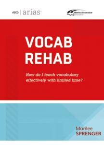 ASCD Arias Publication: Vocab Rehab