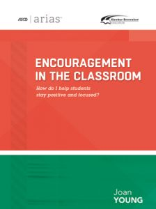 ASCD Arias Publication: Encouragement In The Classroom