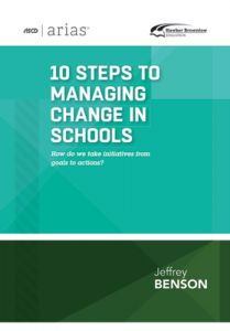 ASCD Arias Publication: 10 Steps to Managing Change in Schools