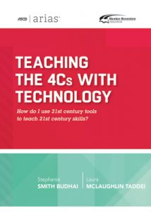 ASCD Arias Publication: Teaching the 4Cs with Technology