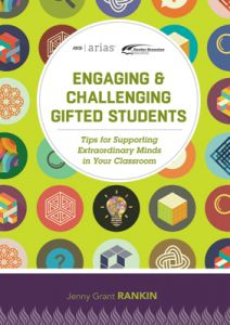 ASCD Arias Publication: Engaging & Challenging Gifted Students