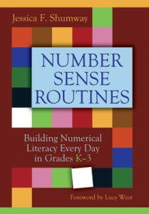 Number Sense Routines: Building Numerical Literacy Every Day in Grades K-3