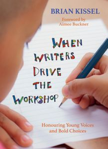 When Writers Drive the Workshop: Honouring Young Voices and Bold Choices