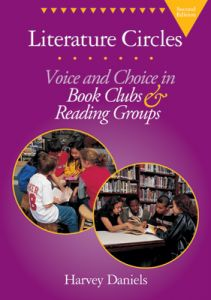 Literature Circles, 2nd Edition: Voice and Choice in Book Clubs & Reading Groups