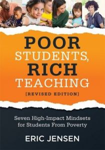 Poor Students, Rich Teaching [Revised Edition]: Seven High-Impact Mindsets for Students From Poverty