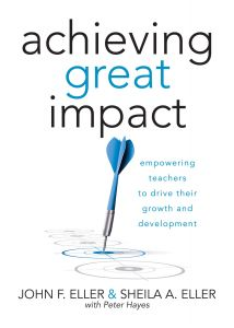 Achieving Great Impact: Empowering Teachers to Drive Their Growth and Development