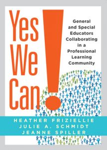 Yes We Can! General and Special Educators Collaborating in a Professional Learning Community