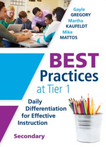 Best Practices at Tier 1: Daily Differentiation for Effective Instruction, Secondary