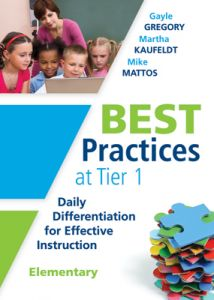 Best Practices at Tier 1: Daily Differentiation for Effective Instruction, Elementary