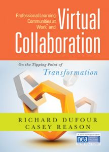 Professional Learning Communities at Work and Virtual Collaboration: On the Tipping Point of Transformation