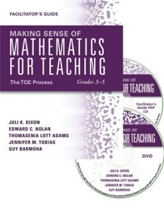Making Sense of Mathematics for Teaching Grades 3-5: The TQE Process