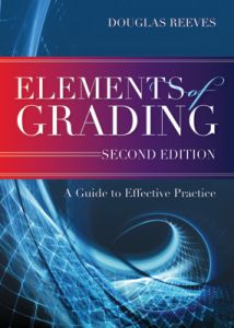 Elements of Grading: A Guide to Effective Practice, Second Edition