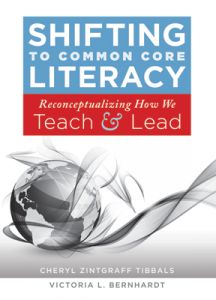 Shifting to Common Core Literacy: Reconceptualizing How We Teach and Lead