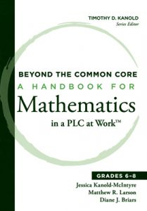 Beyond the Common Core: A Handbook for Mathematics in a PLC at Work, Grades 6-8