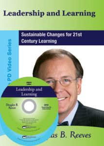 Leadership and Learning: Sustainable Changes for 21st Century Learning