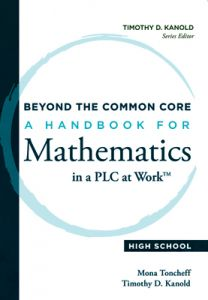 Beyond the Common Core: A Handbook for Mathematics in a PLC at Work, High School