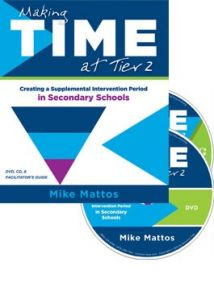 Making Time at Tier 2: Creating a Supplemental Intervention Period in Secondary Schools (DVD/CD/Facilitator's Guide)