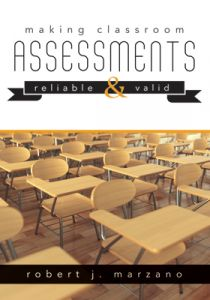 Making Classrooms Assessments Reliable and Valid