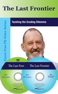 The Last Frontier: Tackling the Grading Dilemma DVD