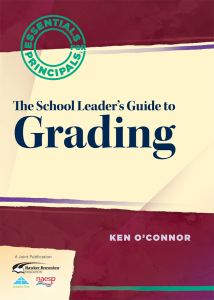 Essentials for Principals: The School Leader's Guide to Grading