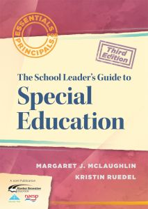 Essentials for Principals: The School Leaders Guide to Special Education, Third Edition
