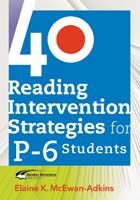 40 Reading Intervention Strategies for Prep-6 Students