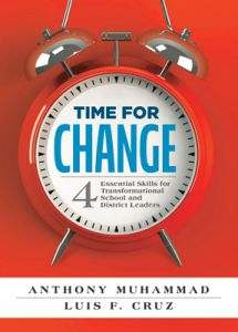 Time for Change: Four Essential Skills for Transformational School and District Leaders