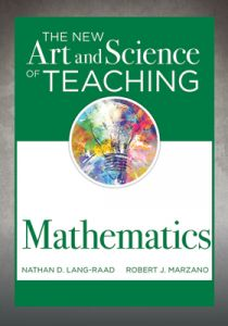 The New Art and Science of Teaching Mathematics, Revised Edition