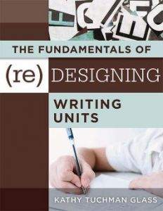 The Fundamentals of (Re)designing Writing Units