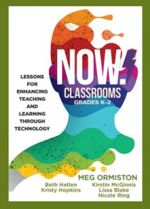 NOW Classrooms, Grades K–2: Lessons for Enhancing Teaching and Learning Through Technology