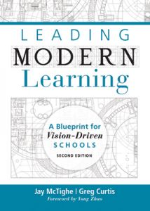 Leading Modern Learning: A Blueprint for Vision-Driven Schools, Second Edition