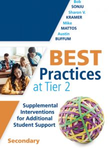 Best Practices at Tier 2: Supplemental Interventions for Additional Student Support, Secondary