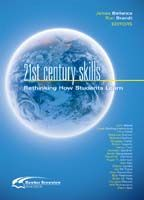 21st Century Skills: Rethinking How Students Learn - Leading Edge Series