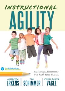 Instructional Agility: Responding to Assessment with Real-Time Decisions