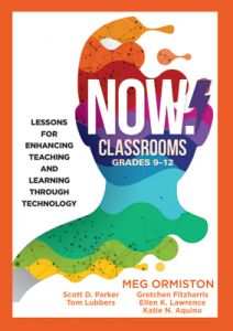 NOW Classrooms, Grades 9-12: Lessons for Enhancing Teaching and Learning Through Technology