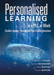 Personalised Learning in a PLC at Work: Student Agency Through the Four Critical Questions