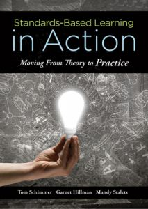 Standards-Based Learning in Action: Moving from Theory to Practice