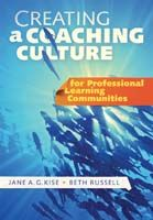 Creating a Coaching Culture for Professional Learning Communities